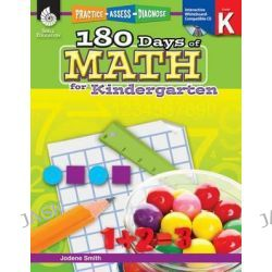 180 Days of Math for Kindergarten, Practice, Assess, Diagnose by Jodene Smith, 9781425808037.