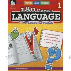 180 Days of Language for First Grade (Level 1), Practice, Assess, Diagnose by Christine Dugan, 9781425811662.