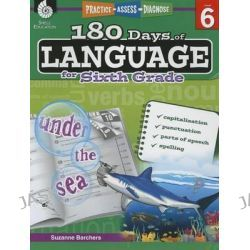 180 Days of Language for Sixth Grade (Level 6), Practice, Assess, Diagnose by Suzanne Barchers, 9781425811716.
