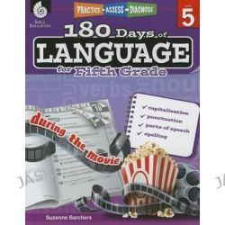 180 Days of Language for Fifth Grade (Level 5), Practice, Assess, Diagnose by Suzanne Barchers, 9781425811709.
