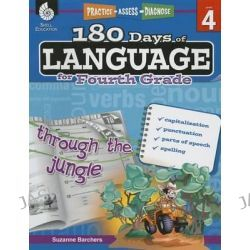 180 Days of Language for Fourth Grade (Level 4), Practice, Assess, Diagnose by Suzanne Barchers, 9781425811693.