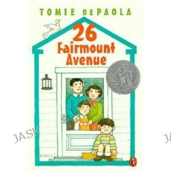 26 Fairmount Avenue, 26 Fairmount Avenue Books by Tomie de Paola, 9780698118645.