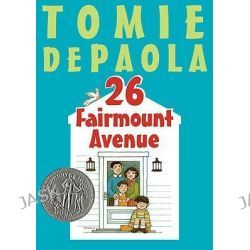 26 Fairmount Avenue, 26 Fairmount Avenue Books by Tomie de Paola, 9780399232466.