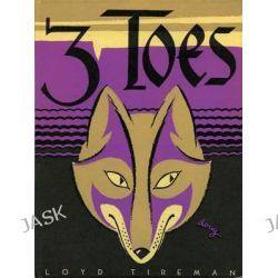 3 Toes, Mesaland Series by Loyd Tireman, 9780826356109.