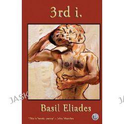 3rd I by Basil Eliades, 9781876819323.