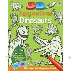 3D Copy and Draw Dinosaurs, 3D Copy and Draw by Barry Green, 9781782440727.