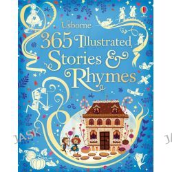 365 Illustrated Stories and Rhymes, Illustrated Stories by Lesley Sims, 9781409564324.