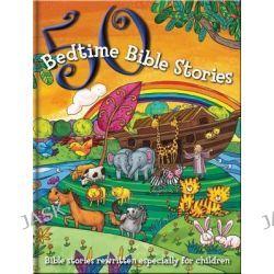 50 Bible Bedtime Stories, Bedtime Stories, 9781783731817.