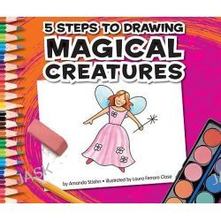 5 Steps to Drawing Magical Creatures, 5 Steps to Drawing by Amanda StJohn, 9781609731984.