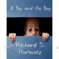 A Boy and His Box by Richard S Hartmetz, 9781492161486.