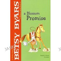 A Blossom Promise, Blossom Family by Betsy Cromer Byars, 9780823421473.