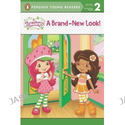 A Brand-New Look, Strawberry Shortcake (Paperback) by Lana Jacobs, 9780448462806.