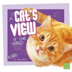 A Cat's View of the World, Pet Perspectives by Flora Brett, 9781491450505.