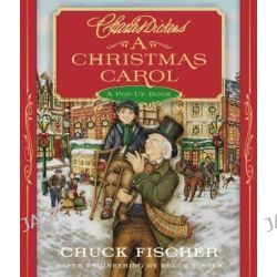A Christmas Carol, A Pop-Up Book by Charles Dickens, 9780316039734.