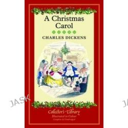 A Christmas Carol, A Ghost Story of Christmas by Charles Dickens, 9781907360725.
