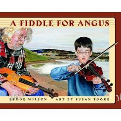 A Fiddle for Angus by Budge Wilson, 9780887767852.