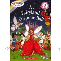 A Fairyland Costume Ball, Rainbow Magic (Pb) by Daisy Meadows, 9780606262354.