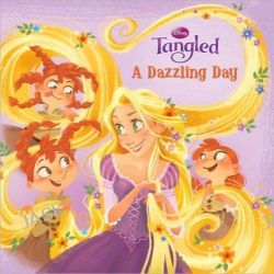 A Dazzling Day (Disney Tangled), Disney Princess 8x8 by Devin Ann Wooster, 9780736427210.