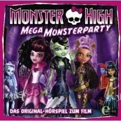 "Hörbuch: Monster High 01 ""Mega Monsterparty"""