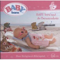 Hörbuch: (6)Das Original-Hörspiel-Baby Born Bernsteinkette