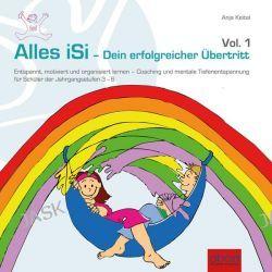 Hörbuch: Alles iSi - Dein erfolgreicher Übertritt  von Anja Keitel