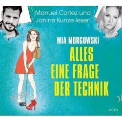 Hörbuch: Alles eine Frage der Technik  von Mia Morgowski
