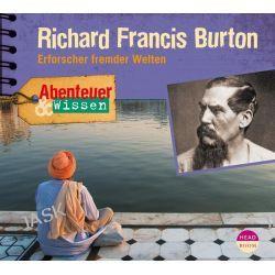 Hörbuch: Abenteuer & Wissen. Richard Francis Burton  von Berit Hempel