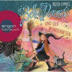 Hörbuch: Bella Donner und der Wunderbesen  von Ruth Symes