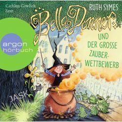 Hörbuch: Bella Donner und der große Zauberwettbewerb  von Ruth Symes