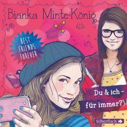 Hörbuch: Best Friends Forever 1: Du & ich - für immer?  von Bianka Minte-König