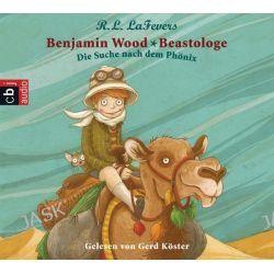 Hörbuch: Benjamin Wood - Beastologe 01 - Die Suche nach dem Phönix  von Robin L. LaFevers