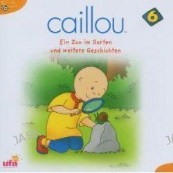 Hörbuch: Caillou 6,Audio