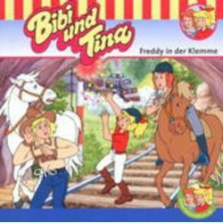Hörbuch: Bibi und Tina 52. Freddy in der Klemme. CD  von Ulf Tiehm