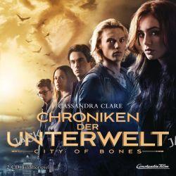 Hörbuch: Chroniken der Unterwelt - City of Bones (Filmhörspiel)  von Cassandra Clare