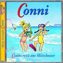 Hörbuch: Conni reist ans Mittelmeer. CD  von Liane Schneider