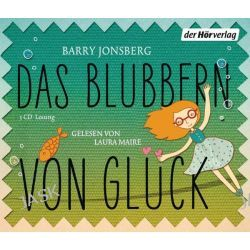 Hörbuch: Das Blubbern von Glück  von Barry Jonsberg