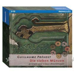 Hörbuch: Das Buch der Zeit 02. Die sieben Münzen  von Guillaume Prevost