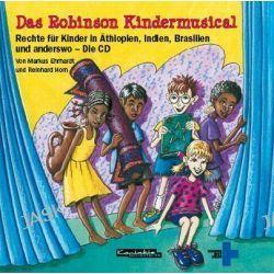 Hörbuch: Das Robinson KinderMusical  von Markus Ehrhardt,Reinhard Horn
