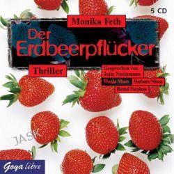 Hörbuch: Der Erdbeerpflücker  von Monika Feth