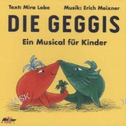 Hörbuch: Die Geggis, Audio-CD  von Mira Lobe,Erich Meixner