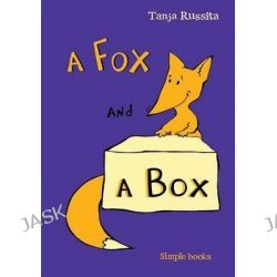 A Fox and a Box, Sight Word Fun for Beginner Readers by Tanja Russita, 9781512302295.