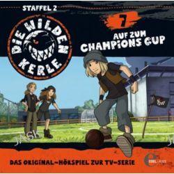 Hörbuch: Die wilden Kerle 07. Champions Cup