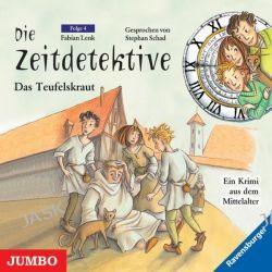 Hörbuch: Die Zeitdetektive 04. Das Teufelskraut. CD  von Fabian Lenk