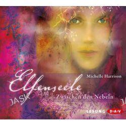 Hörbuch: Elfenseele - Zwischen den Nebeln  von Michelle Harrison