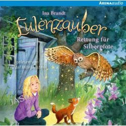 Hörbuch: Eulenzauber (2). Rettung für Silberpfote  von Ina Brandt