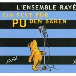 Hörbuch: Ein Fest für Pu den Bären  von Ensemble Raye