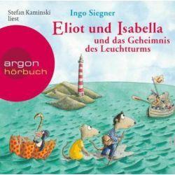 Hörbuch: Eliot und Isabella und das Geheimnis des Leuchtturms  von Ingo Siegner