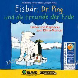 Hörbuch: Eisbär, Dr. Ping und die Freunde der Erde  von Hans-Jürgen Netz