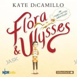 Hörbuch: Flora und Ulysses - Die fabelhaften Abenteuer  von Kate DiCamillo