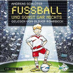 Hörbuch: Fußball und sonst gar nichts  von Andreas Schlüter